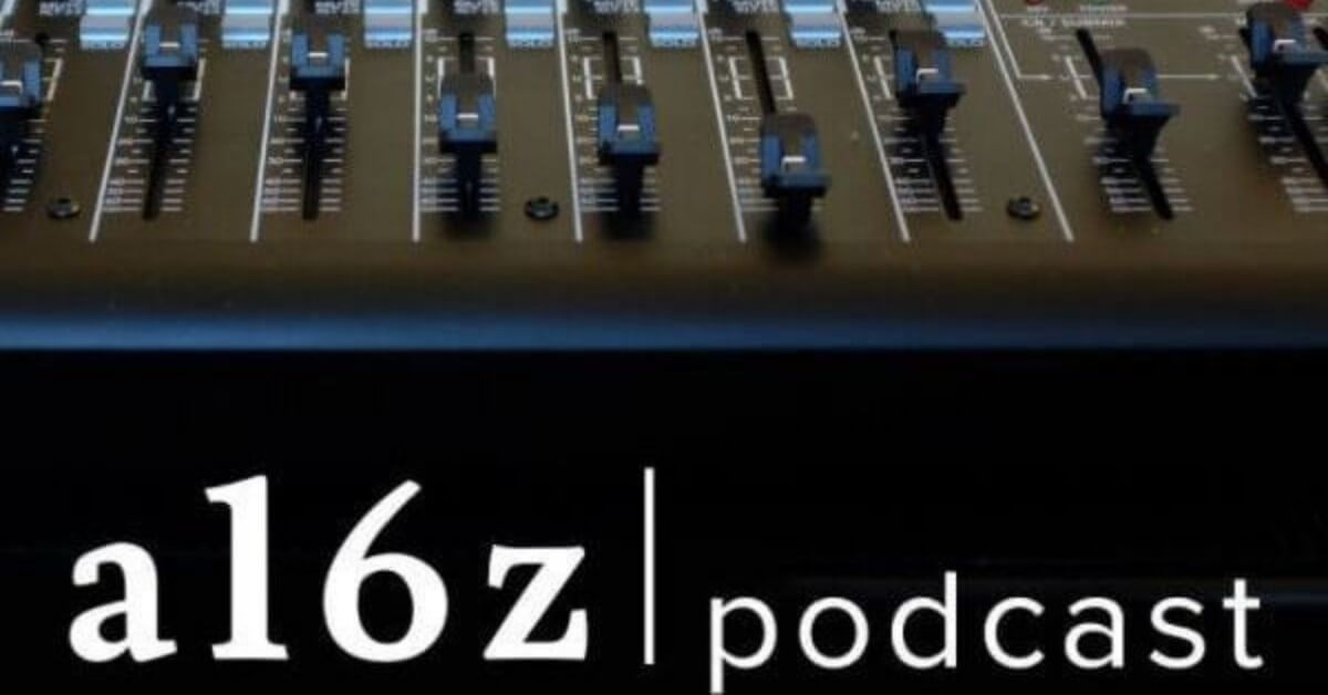 a16z podcast by Andreessen Horowitz