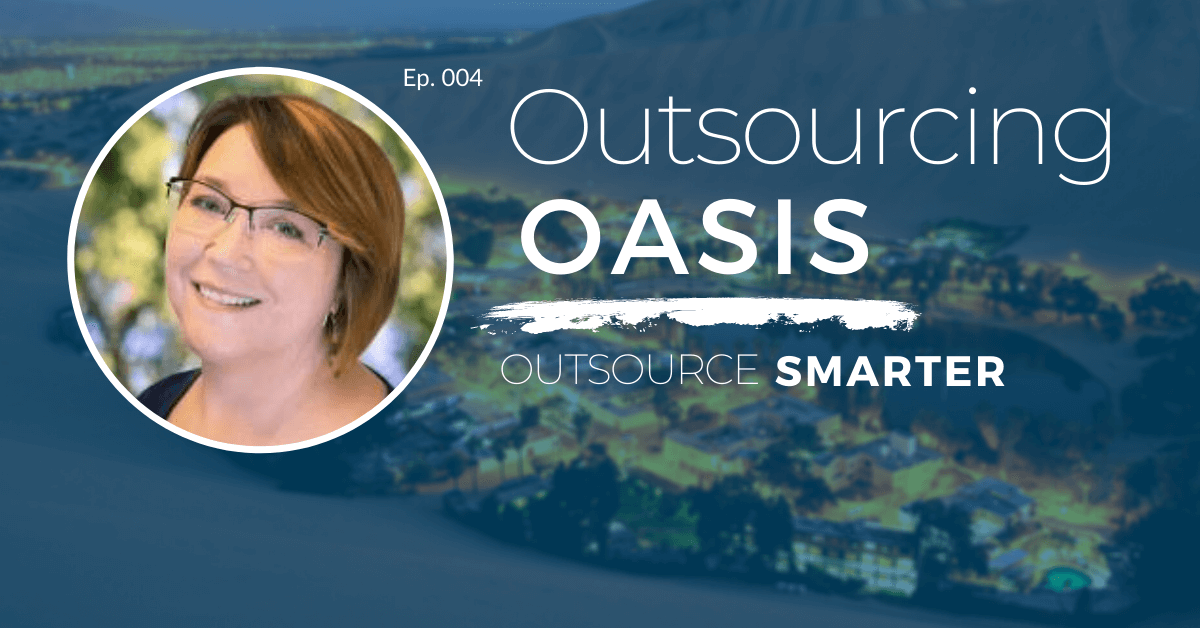 Outsourcing Oasis featuring Deb Cinkus, CEO of Polished Geek