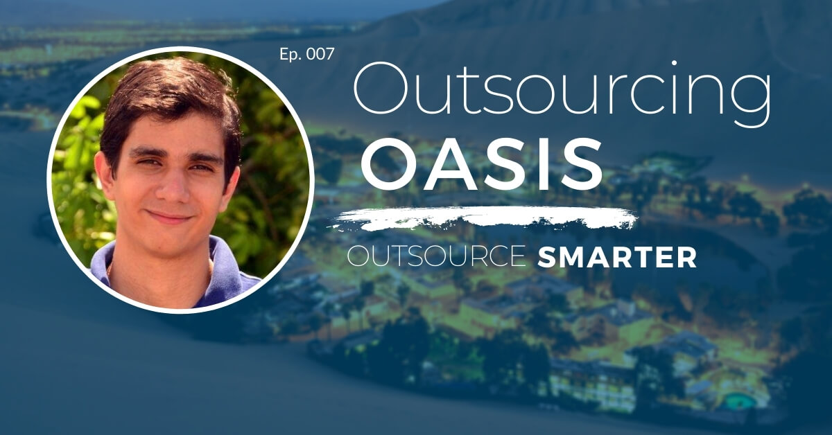 Outsourcing Oasis featuring Don Gregori, COO of First Factory